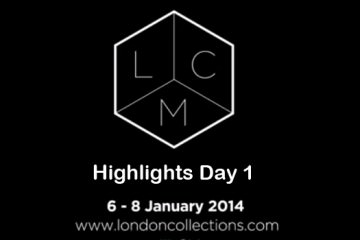 Highlights Day 1 - London Collections Men - Autumn Winter 2014